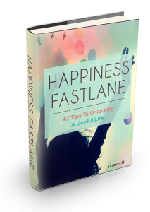 Happiness Fastlane