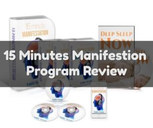 15 Minutes Manifestation Program Review – Does It work?